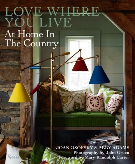 book: Love Where You Live At Home In The Country: Rizzoli